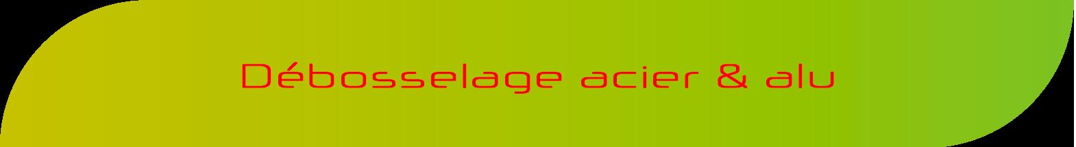 Débosselage Acier & Alu