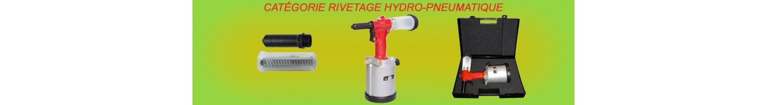 Rivetage hydro-pneumatique